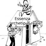 EssenzaArchetipa&Reale